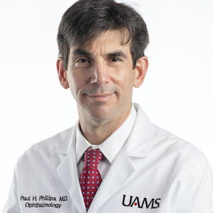 Dr. Paul Phillips Named UAMS Ophthalmology Chair, Director of Eye Institute