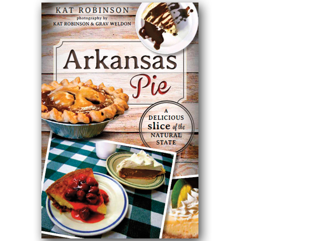 Arkansas Pie by Kat Robinson