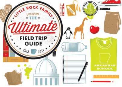 Little Rock Family Presents the 2013-14 Ultimate Field Trip Guide