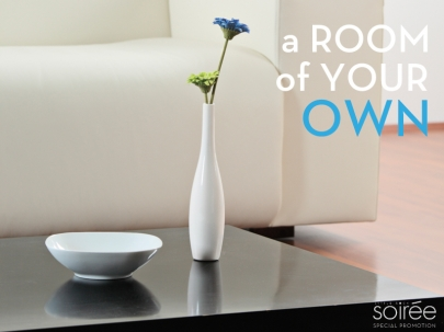 A Room of Your Own (Soirée Special Promotion)