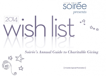 2014 Annual Wish List: Soirée's Annual Guide to Charitable Giving (Special Promotion)