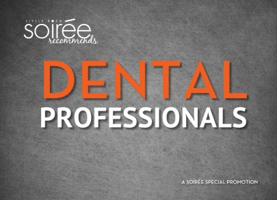 Soirée Recommends: Top Little Rock Dental Professionals (Soirée Special Promotion)