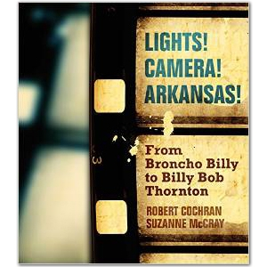 New Book Details Roles State, Arkansans Play in Hollywood