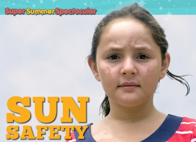 Summer Skin: Learn These Serious Sun Safety Tips