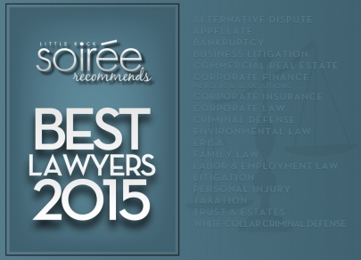 Soirée Recommends: Who Are The Best Lawyers in Little Rock?