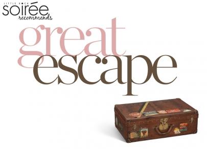 Soirée Recommends: Great Escape