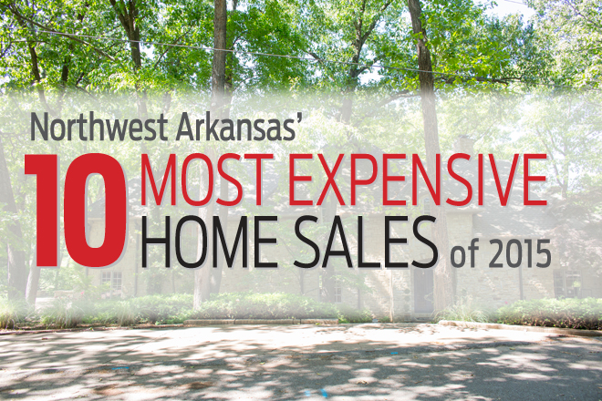 Northwest Arkansas' Most Expensive Home Sales of 2015