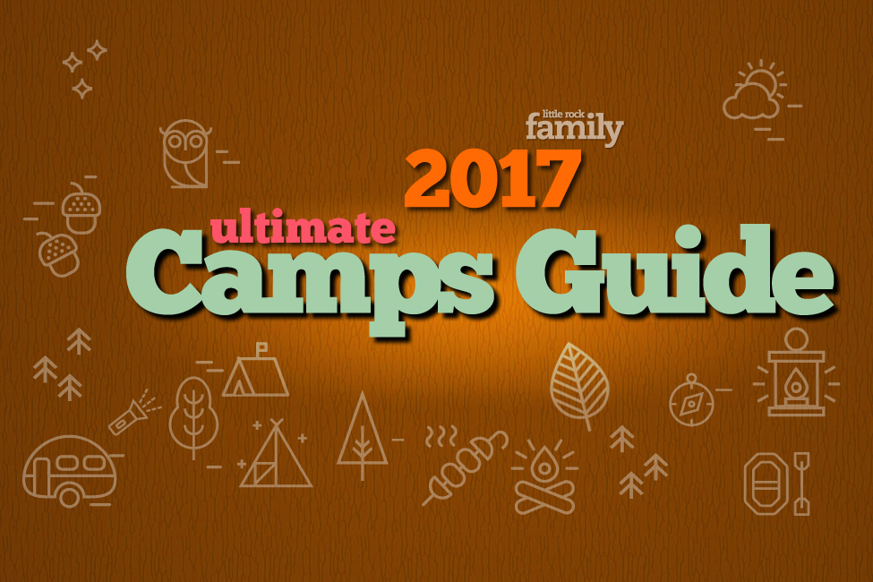 The Little Rock Family Ultimate Camps Guide
