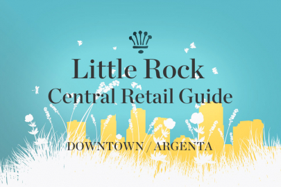 Little Rock Local Guide: Retail Shopping in Downtown Little Rock & Argenta