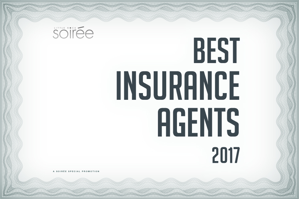 Little Rock Soirée Presents The Best Insurance Agents of 2017