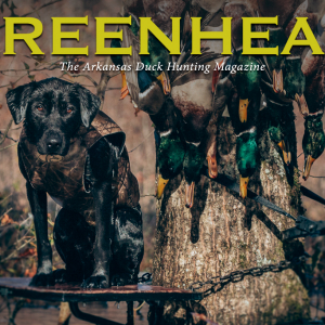 Greenhead 2017-18: Arkansas Duck Hunting Magazine Now Available Online, On Newsstands