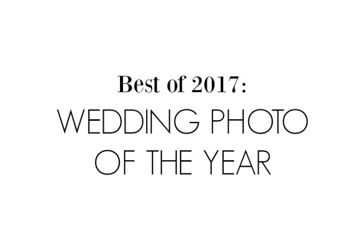 Best Of 2017 Wedding Photo The Year