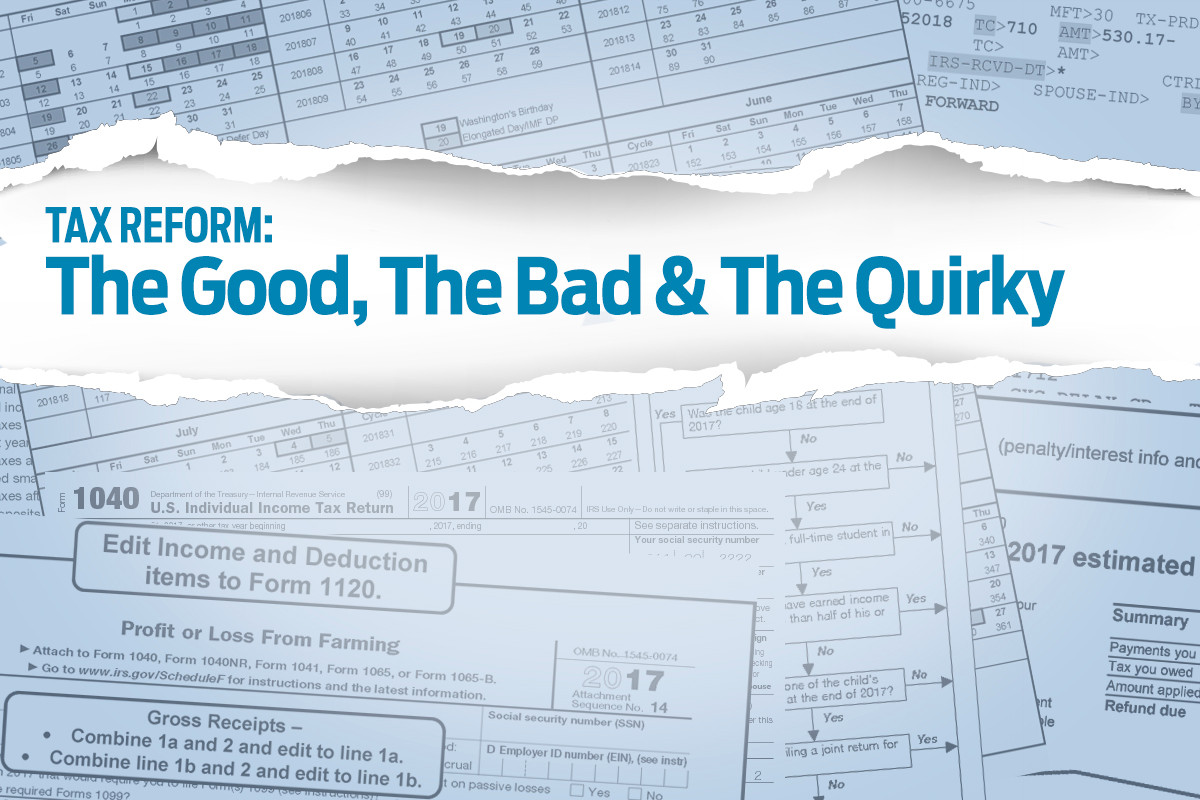 Tax Changes: The Good, Bad and Quirky