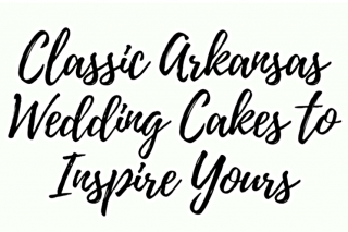 6 Classic Arkansas Wedding Cakes to Inspire Yours
